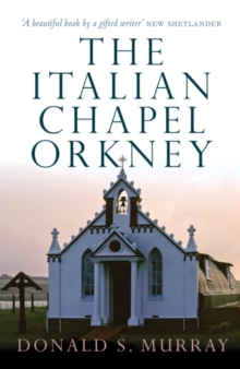 The Italian Chapel, Orkney, Paperback Book