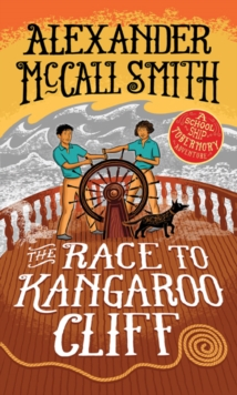 Race to Kangaroo Cliff : A School Ship Tobermory Adventure (Book 3), Paperback Book