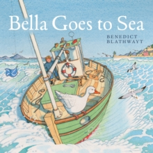 Bella Goes to Sea, Paperback Book