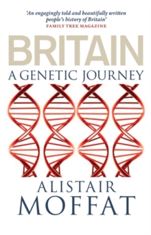 Britain : A Genetic Journey, Paperback Book