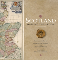Scotland: Mapping the Nation, Hardback Book