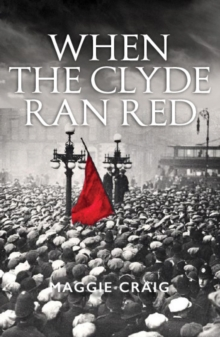 red clydeside Red clydeside was a period of increasing industrial, political and social unrest during the early twentieth century this research draws upon an innovative combination of theoretical work from labour geography, labour history, historical geography and spatial politics to illuminate factors previously understated within this established labour.