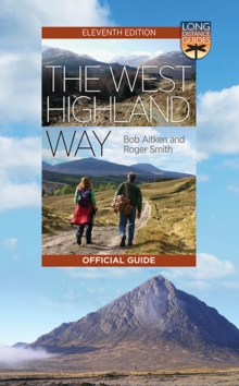 The West Highland Way : The Official Guide, Paperback / softback Book