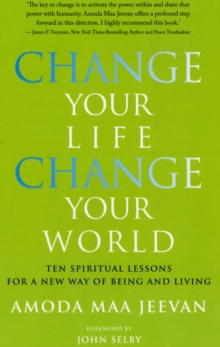 Change Your Life Change Your World, Paperback / softback Book