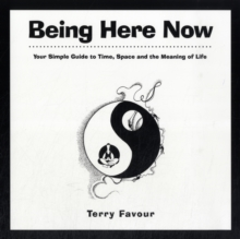 Being Here Now, Paperback Book