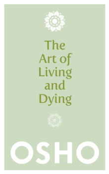 The Art of Living and Dying, Paperback Book