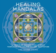 Healing Mandalas : 32 Inspiring Designs for Colouring and Meditation, Paperback Book