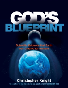 God's Blueprint : Scientific Evidence That Earth Was Created for Humans, Paperback Book
