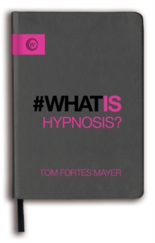 What is Hypnosis, Paperback / softback Book
