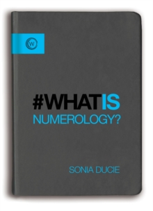 What is Numerology?, Hardback Book
