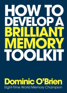 How to Develop a Brilliant Memory Toolkit, Paperback / softback Book