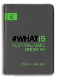 What is Post-Traumatic Growth?, Paperback Book