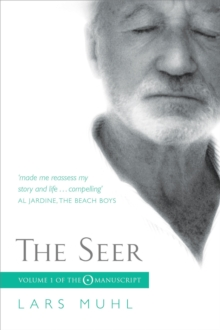 The Seer : Volume I of the O Manuscript: The Scandinavian Bestseller, Paperback Book