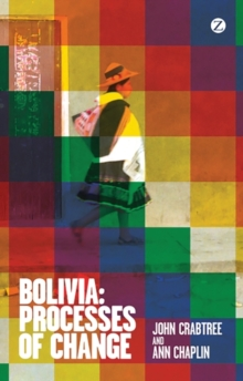 Bolivia : Processes of Change, Paperback Book