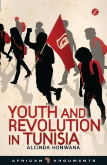 Youth and Revolution in Tunisia, Paperback Book