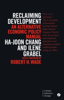 Reclaiming Development : An Alternative Economic Policy Manual, Paperback Book