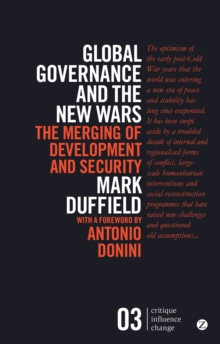 Global Governance and the New Wars : The Merging of Development and Security, Paperback / softback Book