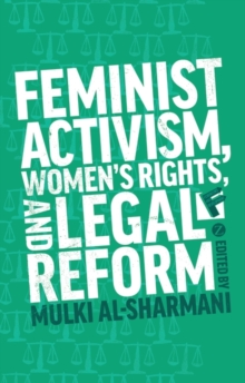 Feminist Activism, Women's Rights, and Legal Reform, Paperback Book