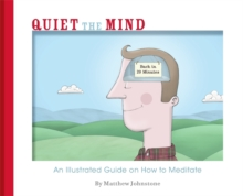 Quiet the Mind, Paperback / softback Book