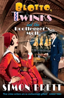 Blotto, Twinks and the Bootlegger's Moll, Paperback / softback Book