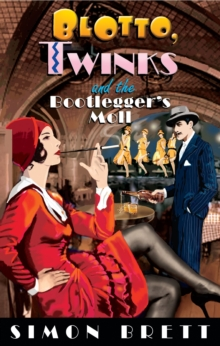 Blotto, Twinks and the Bootlegger's Moll, EPUB eBook