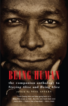 Being Human : the companion anthology to Staying Alive and Being Alive, EPUB eBook