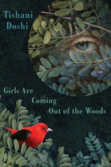 Girls Are Coming Out of the Woods, Paperback Book