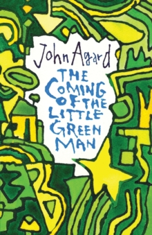 The Coming of the Little Green Man, Paperback / softback Book