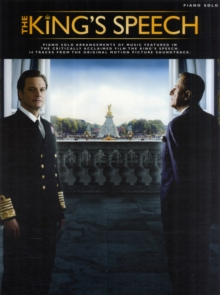The King's Speech : Music from the Motion Picture Soundtrack, Paperback Book