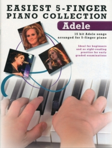 Easiest 5-Finger Piano Collection : Adele, Paperback / softback Book
