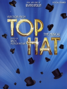 Irving Berlin : Selections From Top Hat The Musical, Paperback / softback Book