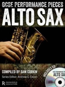 GCSE Performance Pieces: Alto Saxophone, Mixed media product Book