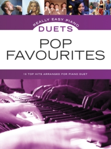 Really Easy Piano Duets : Pop Favourites, Paperback Book