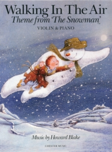 Howard Blake : Walking In The Air (The Snowman) - Violin/Piano, Paperback / softback Book