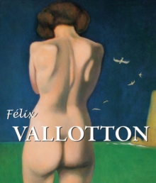 Felix Vallotton : Best Of, PDF eBook