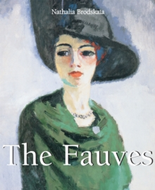 The Fauves : Art of Century, PDF eBook