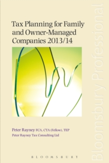 Tax Planning for Family and Owner-Managed Companies 2013/14, Paperback Book