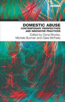 Domestic Abuse : Contemporary Perspectives and Innovative Pratices, Paperback / softback Book