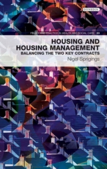 Housing and Housing Management : Balancing the Two Key Contracts, Paperback Book