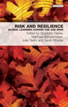 Risk and Resilience : Global Learning Across the Age Span, Paperback / softback Book