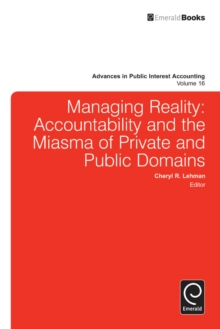 Managing Reality : Accountability and the Miasma of Private and Public Domains, Hardback Book