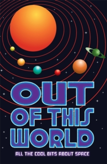 Out of this World : All the cool bits about space, EPUB eBook
