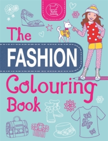 The Fashion Colouring Book, Paperback Book
