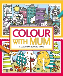 Colour With Mum, Paperback Book