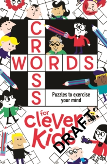 Crosswords for Clever Kids, Paperback Book