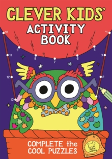 The Clever Kids' Activity Book, Paperback Book
