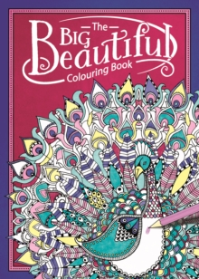 The Big Beautiful Colouring Book, Paperback Book