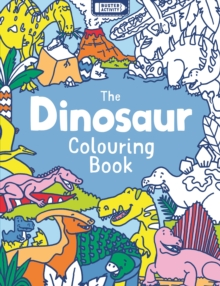 The Dinosaur Colouring Book, Paperback / softback Book