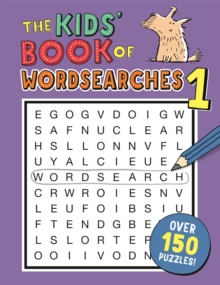 The Kids' Book of Wordsearches 1, Paperback / softback Book