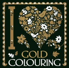 I Heart Gold Colouring, Paperback Book